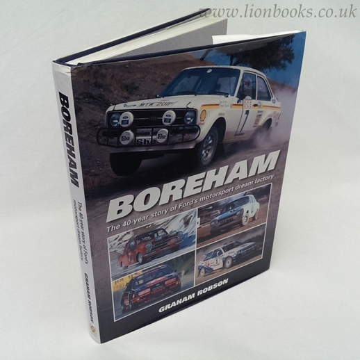 Image for Boreham The 40-Year Story of Ford's Motorsport Dream Factory
