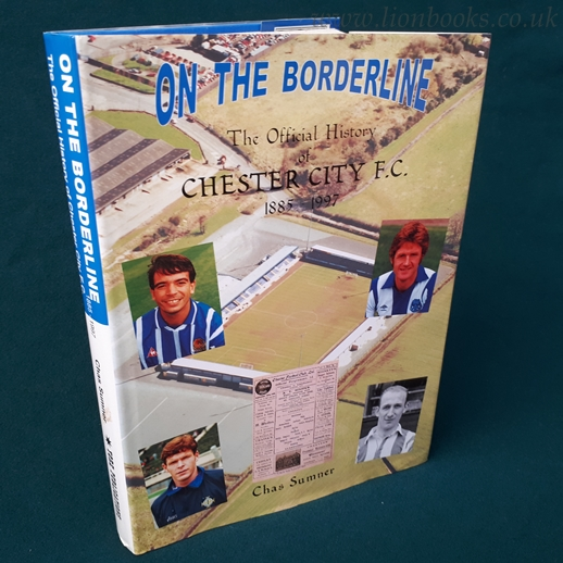 Image for On the Borderline: Official History of Chester City F. C.