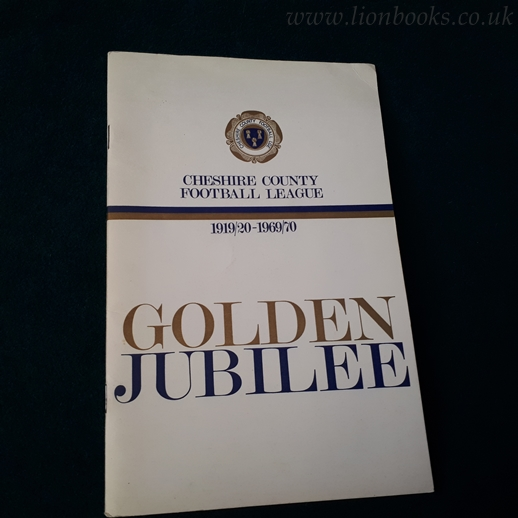 Image for Cheshire County Football League 1919/20-1969/70 Golden Jubilee