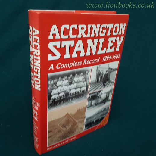 Image for Accrington Stanley A Complete Record, 1894-1962