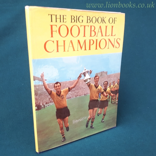 Image for The Big Book of Football Champions 1961  (Wolves on Cover)