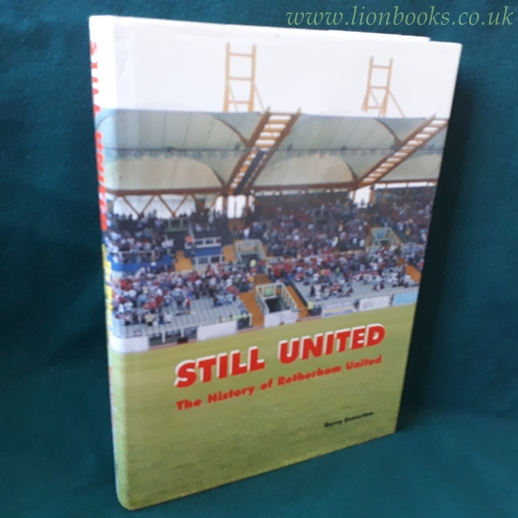 Image for Still United The History of Rotherham United