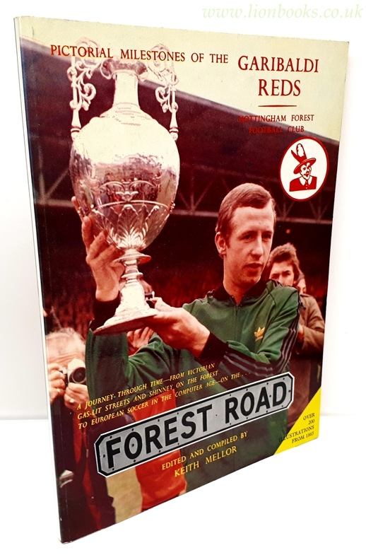 Image for Forest Road Pictorial Milestones of the Garibaldi Reds - Nottingham Forest