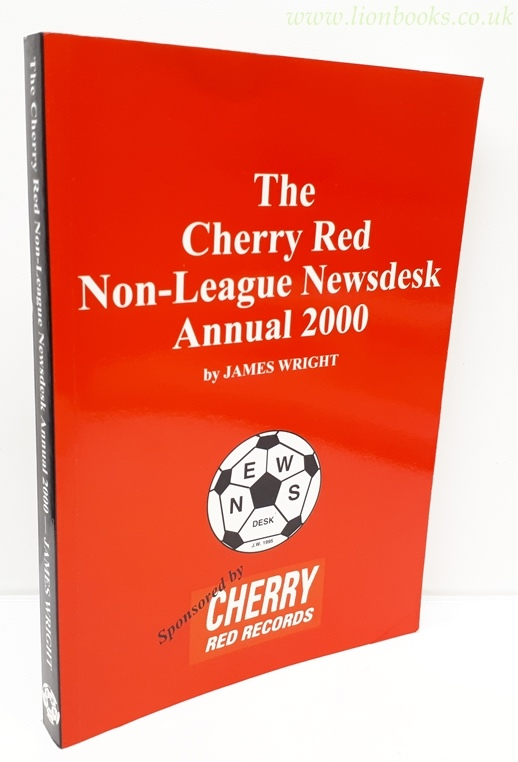 Image for The Cherry Red Non-League Newsdesk Annual 2000