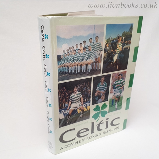 Image for Celtic - A Complete Record 1888-1992