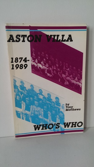 Image for Aston Villa Who's Who 1874-1989