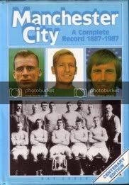 Image for Manchester City - A Complete Record 1887 - 1987