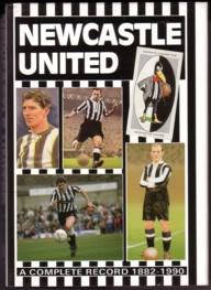 Image for Newcastle United - A Complete Record 1882-1990