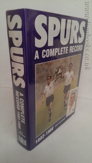 Image for Spurs - A Complete Record 1882-1988