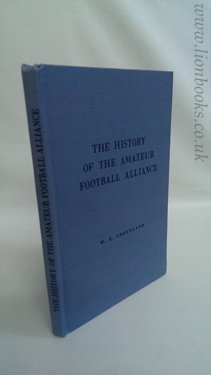 Image for The History of the Amateur Football Alliance