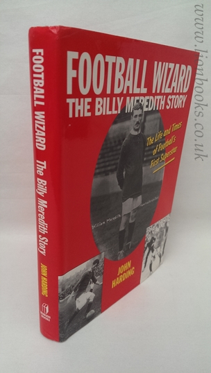 Image for Football Wizard - The Billy Meredith Story.