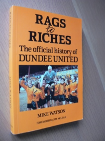 Image for Rags to Riches The Official History of Dundee United