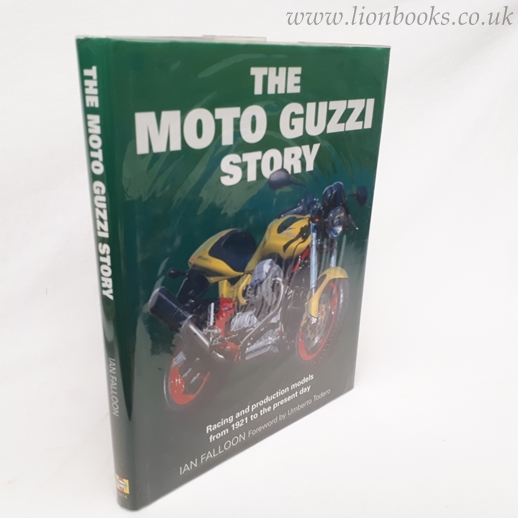 Image for The Moto Guzzi Story  Racing and Production Models from 1921 to the Present Day