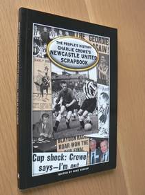Image for Charlie Crowe's Newcastle United Scrapbook
