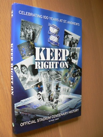 Image for Keep Right on  Official Centenary History of St Andrews