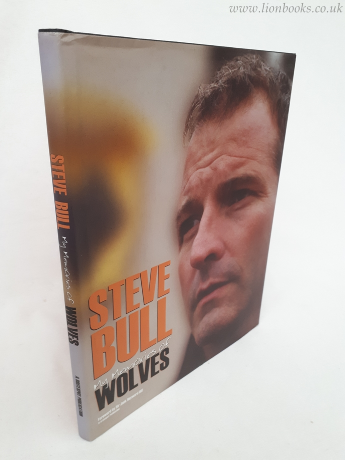 Image for Steve Bull My Memories of Wolves