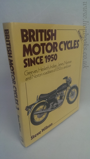 Image for British Motor Cycles Since 1950 Volume 3 Greeves, Hesketh, Indian, James, Norman and Norton