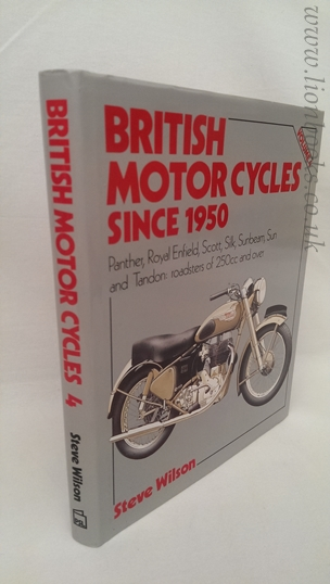 Image for British Motor Cycles Since 1950 Panther, Royal Enfield, Scott, Silk, Sunbeam, Sun and Tandon. Vol 4