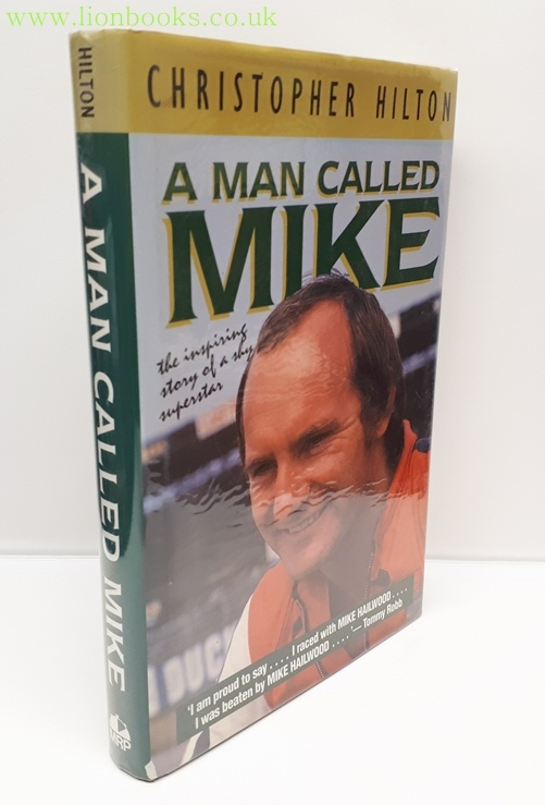 Image for Man Called Mike  The Inspiring Story of a Shy Superstar
