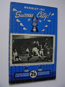Image for Success City Wembley 1961 Official Publication of Leicester City Players