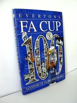 Image for Everton's FA Cup 100 A Century of Glory and Drama