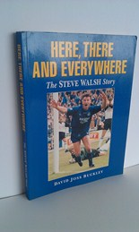 Image for Here, There and Everywhere : The Steve Walsh Story