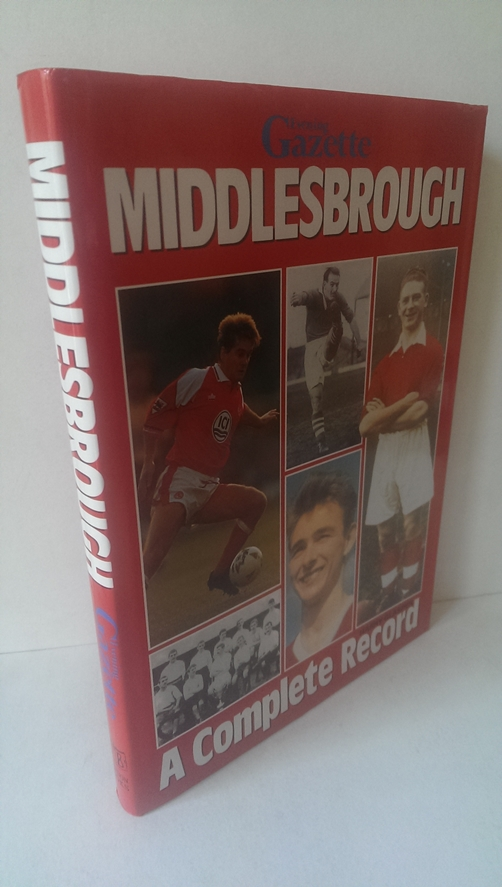 Image for Middlesbrough - a Complete Record