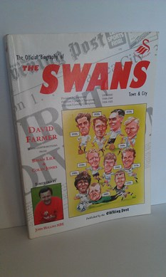 "Image for The Official Biography of ""The Swans"" Town and City"