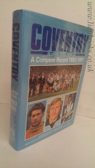Image for Coventry City - a Complete Record 1883 - 1991