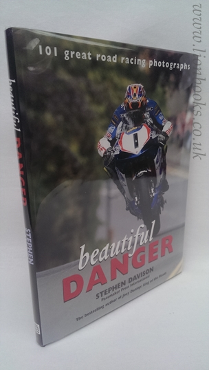 Image for Beautiful Danger  101 Great Road Racing Photographs