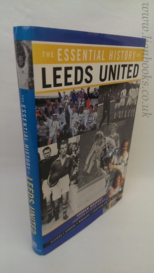 Image for The Essential History of Leeds United