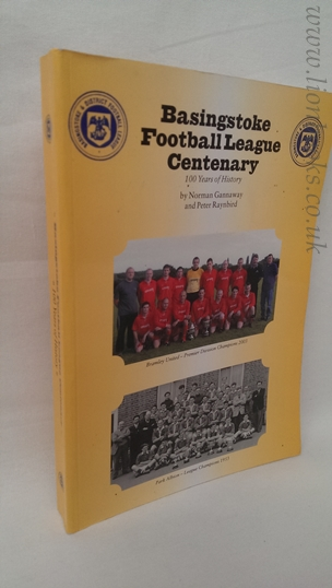 Image for Basingstoke Football League Centenary: 100 Years of History
