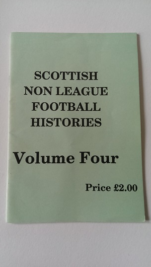 Image for Scottish Non League Football Histories Volume 4