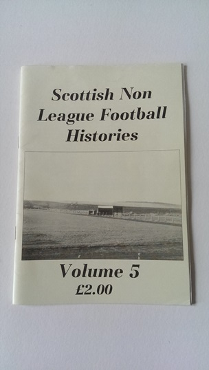 Image for Scottish Non League Football Histories Volume 5