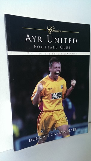 Image for Ayr United Football Club: Classic Matches