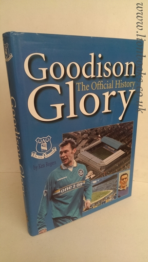 Image for Goodison Glory: The Official History