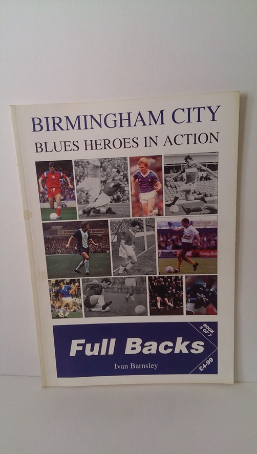 Image for Birmingham City - Blues Heroes in Action Full Backs