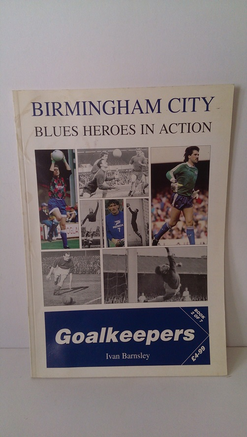 Image for Birmingham City - Blues Heroes in Action Goalkeepers