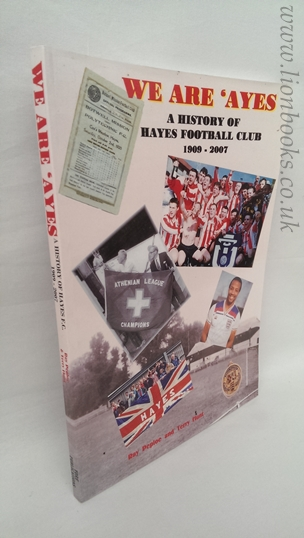 Image for We Are 'ayes: a History of Hayes Football Club 1909-2007