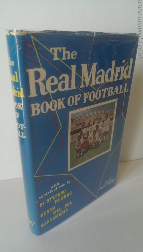 Image for The Real Madrid Book of Football