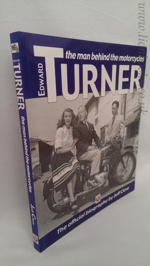 Image for Edward Turner: The Man Behind the Motorcycles