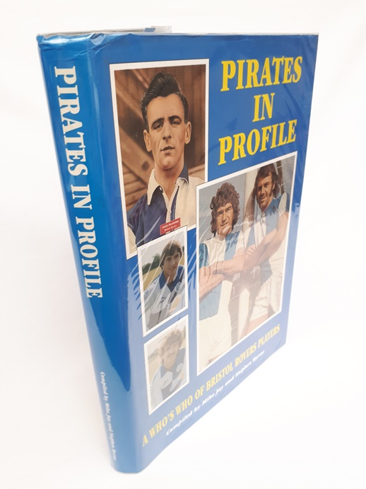 Image for Pirates in Profile - A Who's Who of Bristol Rovers Players 1920-1994