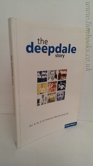 Image for The Deepdale Story: A-Z of Preston North End