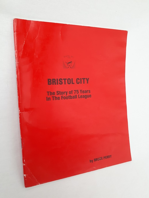 Image for Bristol City The Story of 75 Years in the Football League