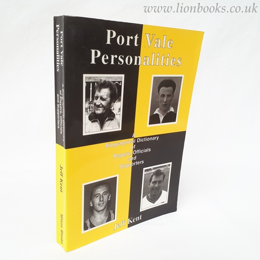 Image for Port Vale Personalities: A Biographical Dictionary of Players, Officials and Supporters