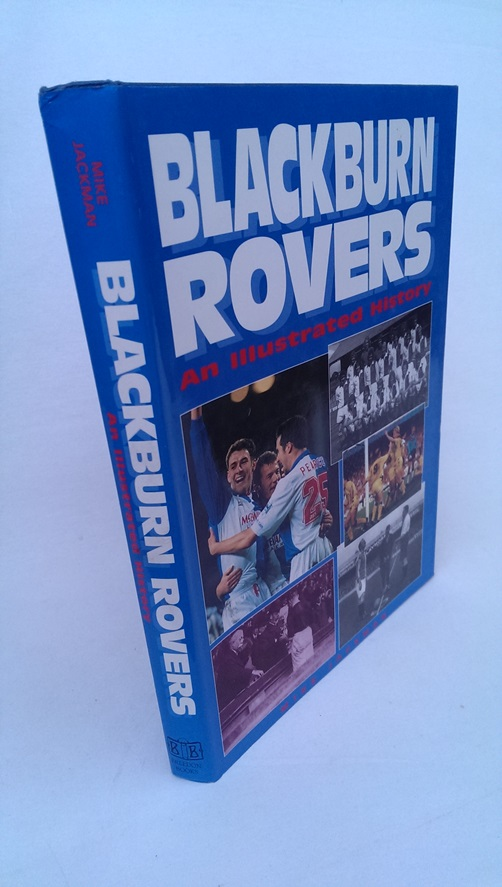 Image for Blackburn Rovers: An Illustrated History