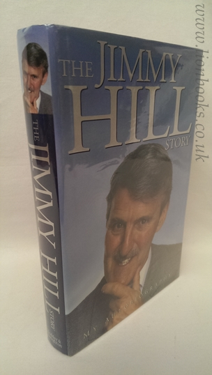 Image for The Jimmy Hill Story: My Autobiography