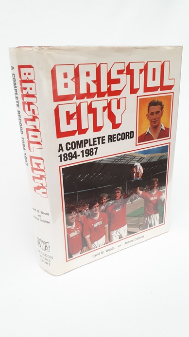 Image for Bristol City - A Complete Record 1894-1987