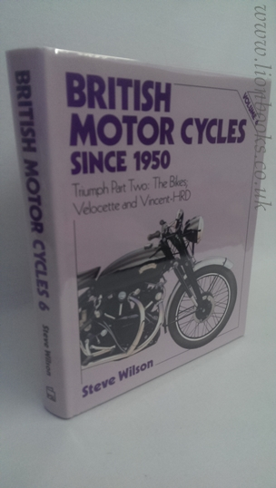 Image for British Motor Cycles Since 1950  The Bikes, Velocette and Vincent-HRD Vol 6
