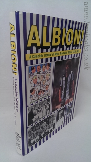 Image for Albion - A complete record of West Bromwich Albion 1879-1987